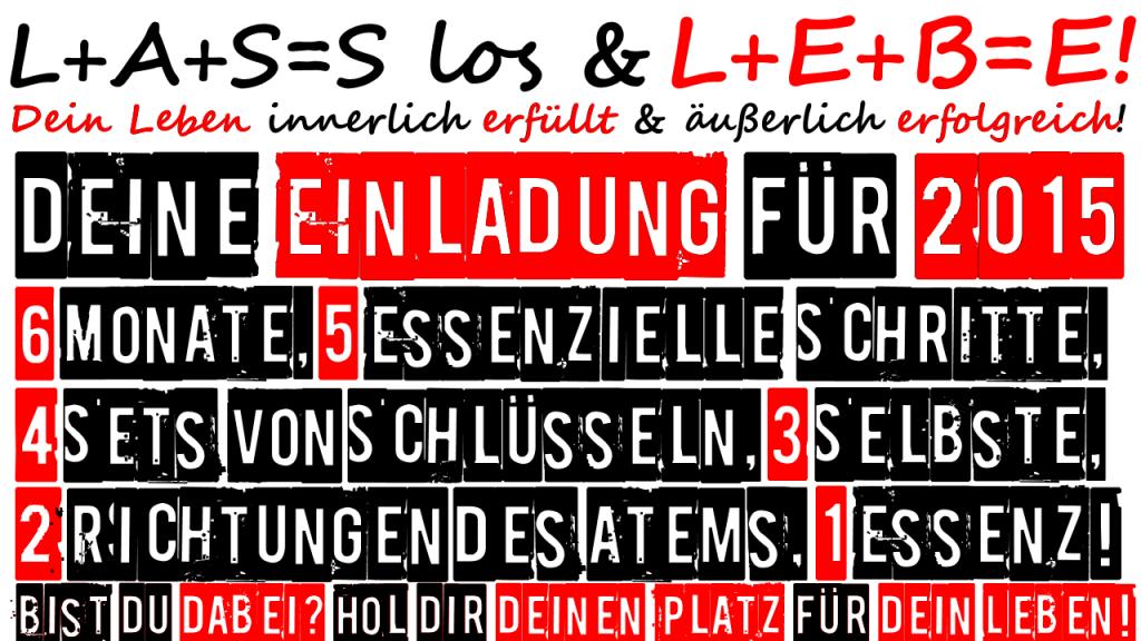 L+A+S=S los & L+E+B=E! Kurs 2015